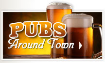 Pubs Around Town